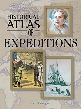 Historical Atlas of Expeditions 9781904668091