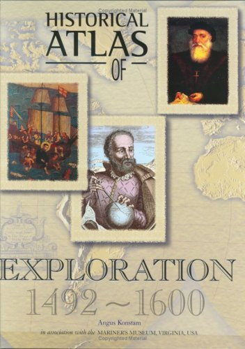 Historical Atlas of Exploration 1492-1600