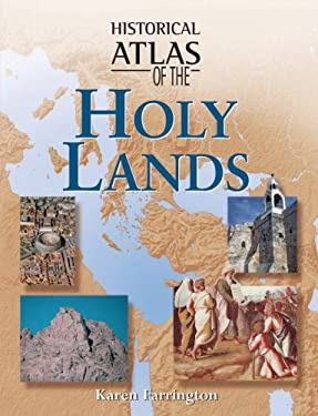 Historical Atlas of the Holy Lands 9781904668145