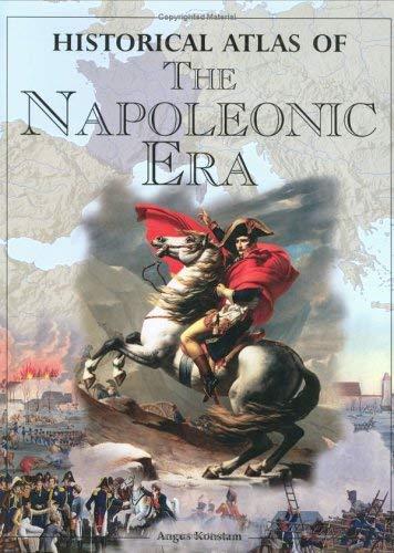 Historical Atlas of the Napoleonic Era 9781904668046