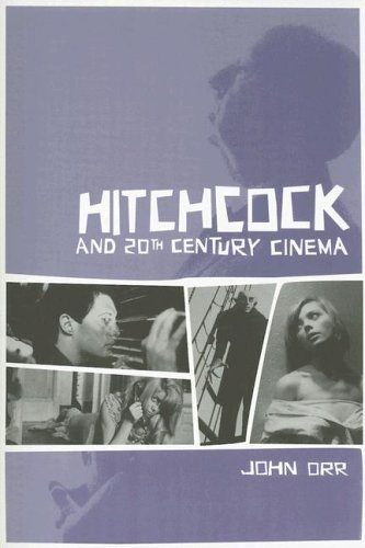 Hitchcock and Twentieth-Century Cinema 9781904764557