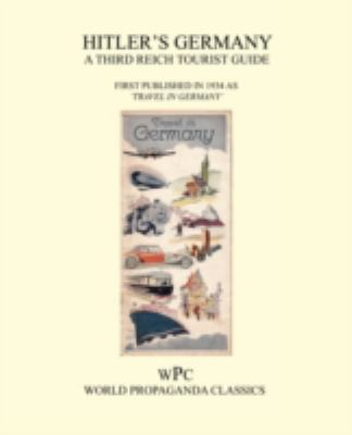 Hitler's Germany - A Third Reich Tourist Guide 9781905742059