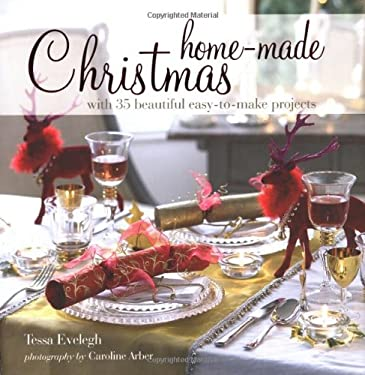 Home-Made Christmas: With 35 Beautiful Easy-To-Make Projects 9781906525828