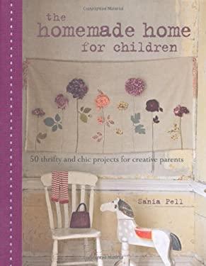 The Homemade Home for Children 9781908170194