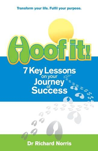 Hoof It! 7 Key Lessons on Your Journey to Success 9781905823833