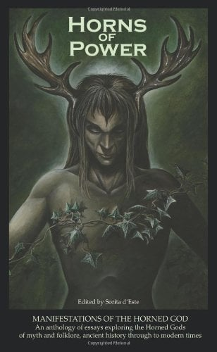 Horns of Power: Manifestations of the Horned God 9781905297177