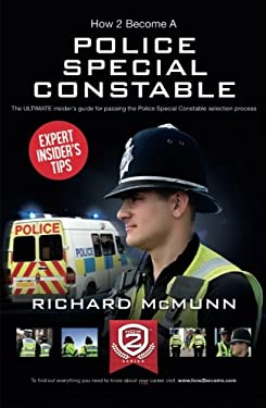 How to Become a Police Special Constable 9781907558900