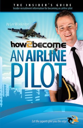 How to Become an Airline Pilot 9781907558962