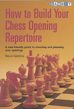 How to Build Your Chess Opening Repertoire 9781901983890