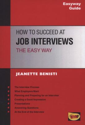 How to Succeed at Job Interviews the Easyway 9781900694896