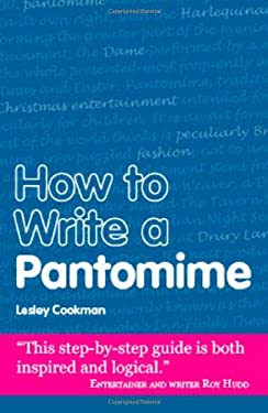 How to Write a Pantomime 9781906125127