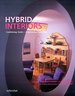 Hybrid Interiors: Combining Styles - Combining Functions 9781905216086