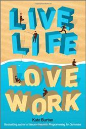 Live Life, Love Work 7767943