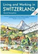 In Switzerland: A Survival Handbook 9781901130249