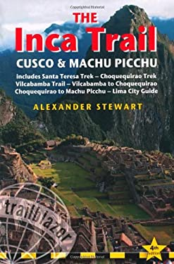 Trailblazer: The Inca Trail, Cusco & Machu Picchu 9781905864157