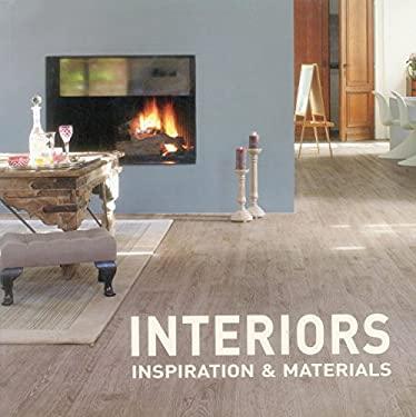 Interiors: Inspiration & Materials 9781908126122