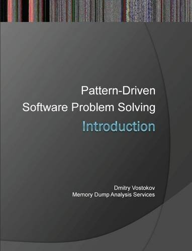 Introduction to Pattern-Driven Software Problem Solving 9781908043177
