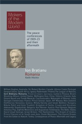 Ion Bratianu: Romania: The Peace Conferences of 1919-23 and Their Aftermath 9781905791767