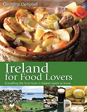 Ireland for Food Lovers 9781903164297