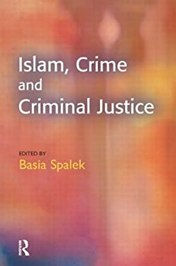 Islam, Crime and Criminal Justice 9781903240892