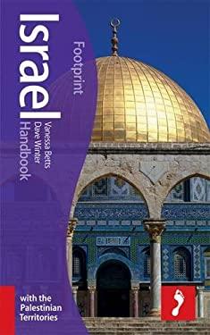 Footprint Israel Handbook: With the Palestinian Territories 9781907263071