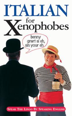 Italian for Xenophobes 9781903096185