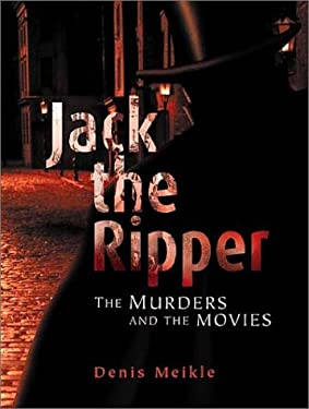 Jack the Ripper: The Murders and the Movies