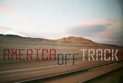 Jarret Schecter: America Off Track 9781904563655