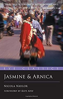 Jasmine & Arnica 9781903070765