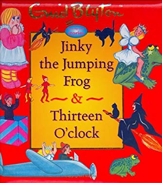 Jinky the Jumping Frog & Thirteen O'Clock 9781904668350