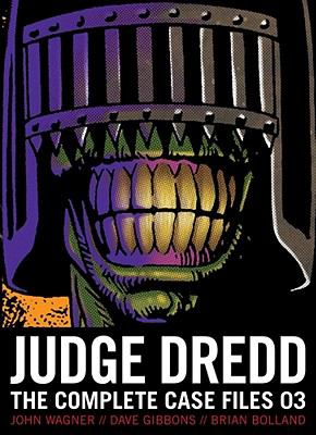 Judge Dredd: The Complete Case Files 03 9781907519772