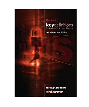 Key Definitions for Economics A Level Revision: For AQA Students 9781905504237