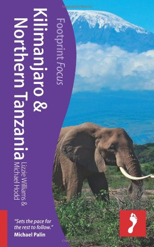 Footprint Focus Kilimanjaro & Northern Tanzania 9781908206015