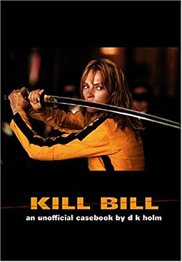 Kill Bill: An Unofficial Casebook 9781902588124