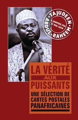 La Verite Aux Puissants: Une Selection de Cartes Postales Panafricaines 9781906387396