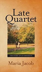 Late Quartet: The Story of an Obsession 21110889