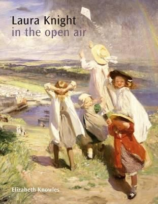 Laura Knight: In the Open Air 9781906593650