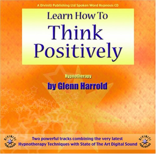 Learn How to Think Positively 9781901923230
