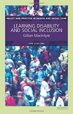 Learning Disability and Social Inclusion: Policy & Practice in Health and Social Care No. 7 9781903765838