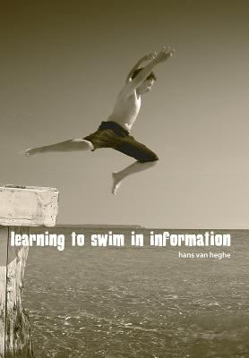 Learning to Swim in Information 9781905823055