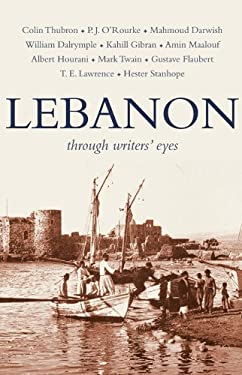 Lebanon: Through Writers' Eyes 9781906011277