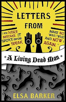 Letters from a Living Dead Man 9781907661228