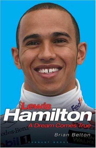 Lewis Hamilton: A Dream Comes True