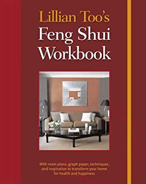 Lillian Too's Feng Shui Workbook 9781906525514