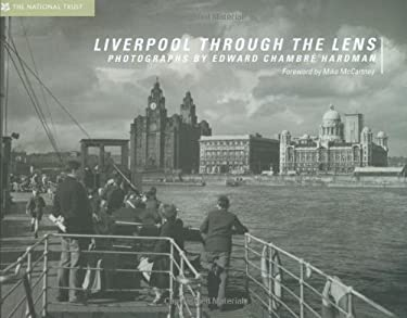 Liverpool Through the Lens 9781905400546