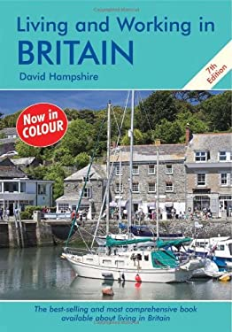 Living & Working in Britain: A Survival Handbook 9781905303427