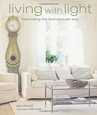 Living with Light: Decorating the Scandinavian Way 9781907030345