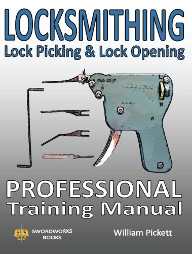 Locksmithing, Lock Picking & Lock Opening: Professional Training Manual 9781906512439