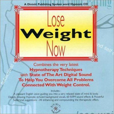 Lose Weight Now 9781901923254