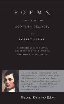 Poems, Chiefly in the Scottish Dialect: The Luath Kilmarnock Edition 9781906307677